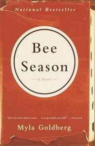 Bee Season - a novel by Myla Goldberg
